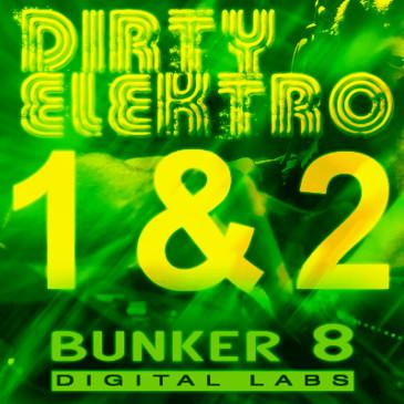 Dirty Elektro ULTRA Bundle