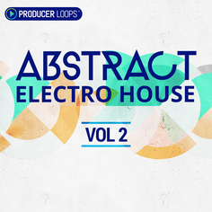 Abstract Electro House Vol 2