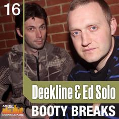 Deekline & Ed Solo: Booty Breaks
