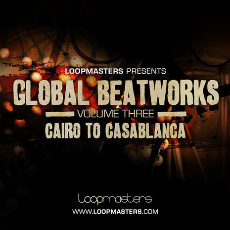 Global Beatworks Vol 3: Cairo to Casablanca