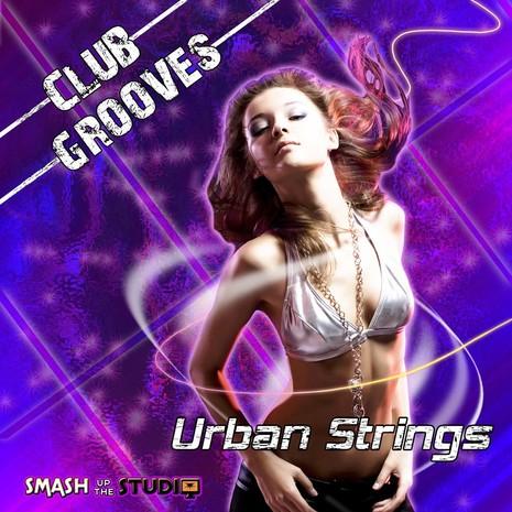 Club Grooves: Urban Strings