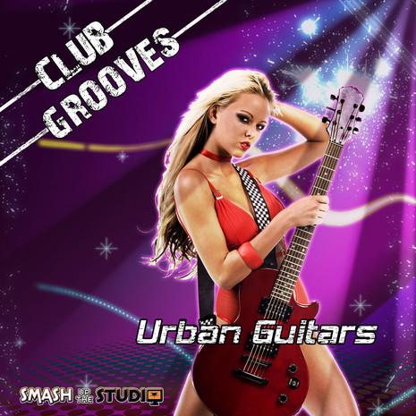 Club Grooves: Urban Guitars