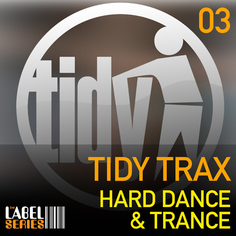Tidy Trax: Hard Dance & Trance