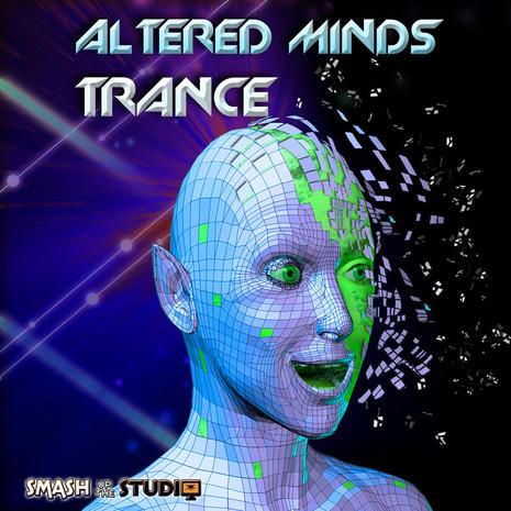 Altered Minds: Trance