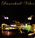 Dancehall Vibes Vol 1