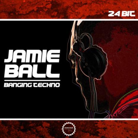 Jamie Ball: Banging Techno