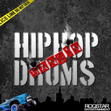 Bangin' Hip Hop Drums