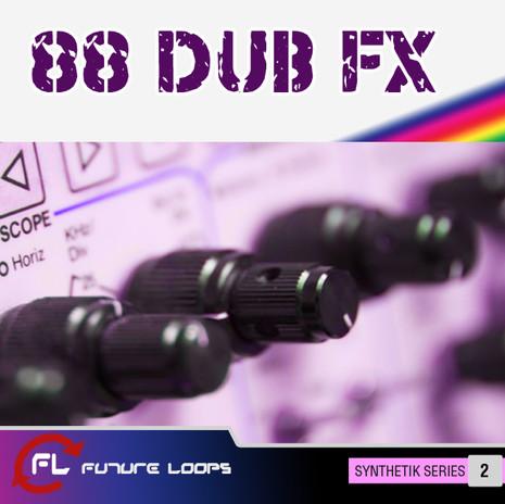 88 Dub FX