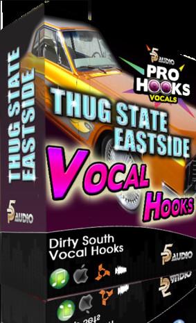 Thug State Eastside Vocal Hooks