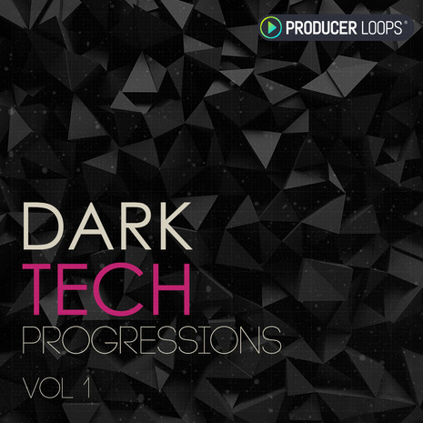 Dark Tech Progressions Vol 1