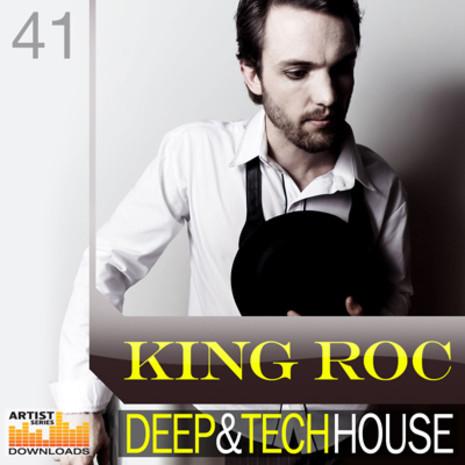 King Roc: Deep & Tech House