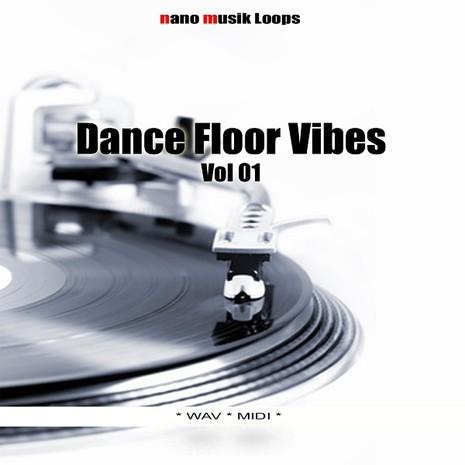 Dance Floor Vibes Vol 1