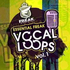 Essential Freak Vocal Loops Vol 1