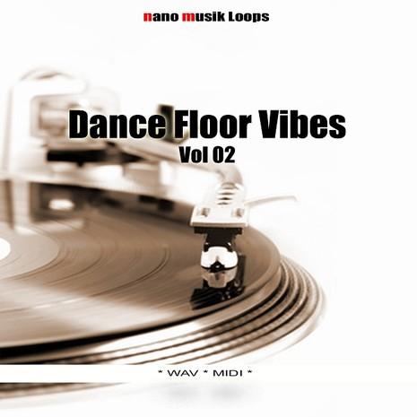 Dance Floor Vibes Vol 2