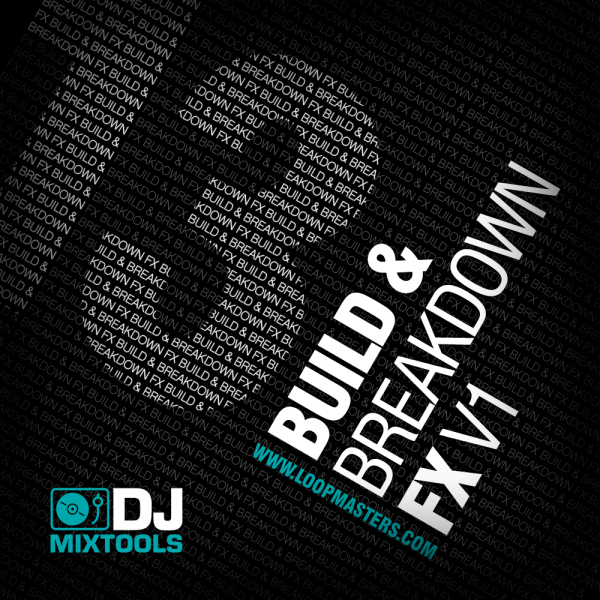 DJ Mixtools 13: Build & Breakdown FX Vol 1