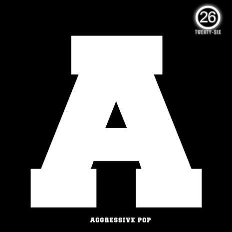A: Aggressive Pop