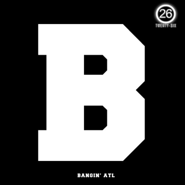 B: Bangin ATL