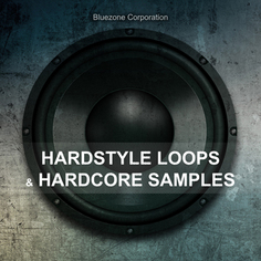 Hardstyle Loops & Hardcore Samples