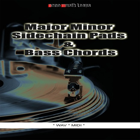 Major Minor Sidechain Pads & Bass Chords