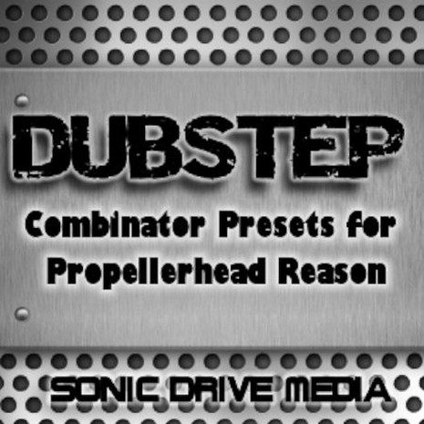 Dubstep Combinator Presets for Reason