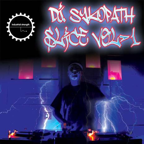 DJ Sykopath Slice Vol 1