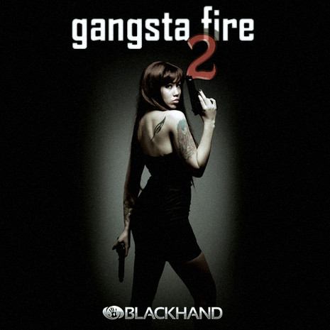 Black Hand: Gangsta Fire 2