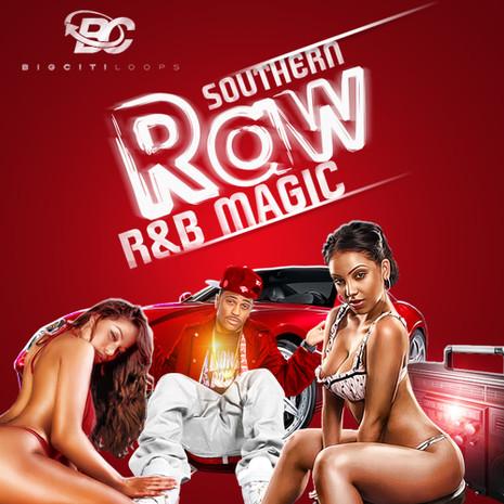 Southern Raw R&B & Magic
