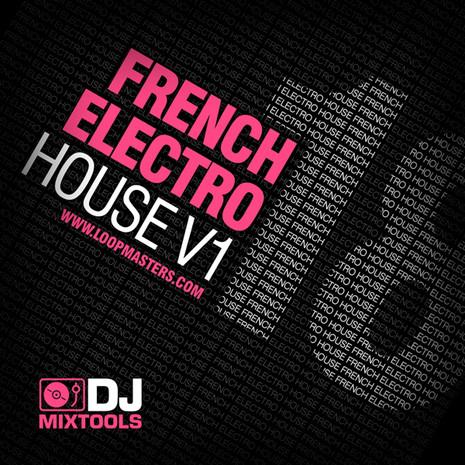 DJ Mixtools 18: French Electro House Vol 1