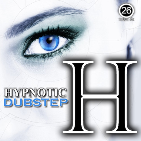 H: Hypnotic Dubstep
