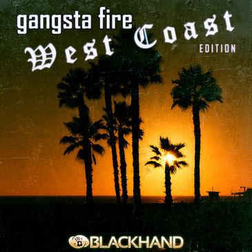 Gangsta Fire West Coast Edition