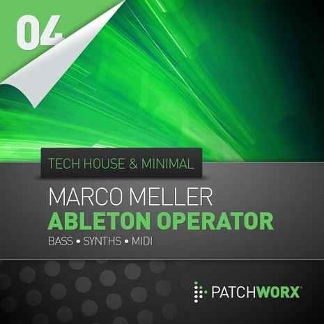 Patchworx 4: Marco Meller Tech House And Minimal