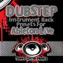 Dubstep Instrument Rack Presets for Ableton Live