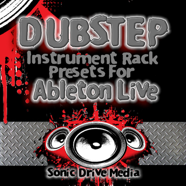 Dubstep Instrument Rack Presets for Ableton Live
