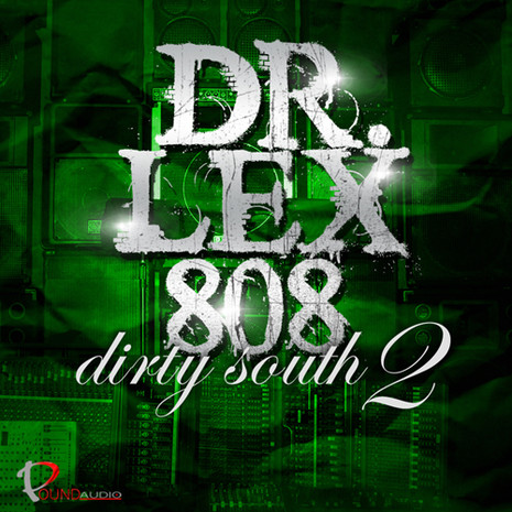 Dr Lex 808 Dirty South 2