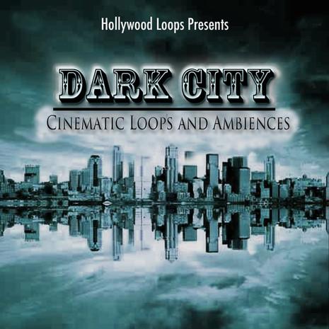 Dark City: Cinematic Loops and Ambiences