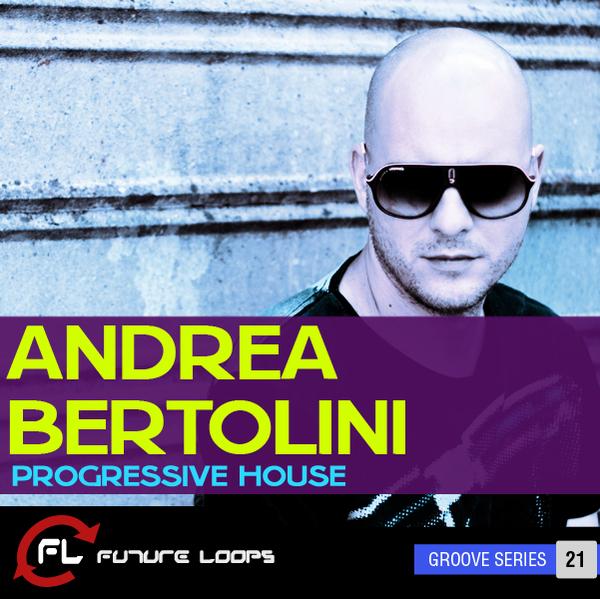 Andrea Bertolini: Progressive House