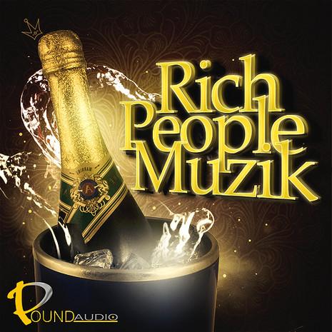 Rich People Muzik