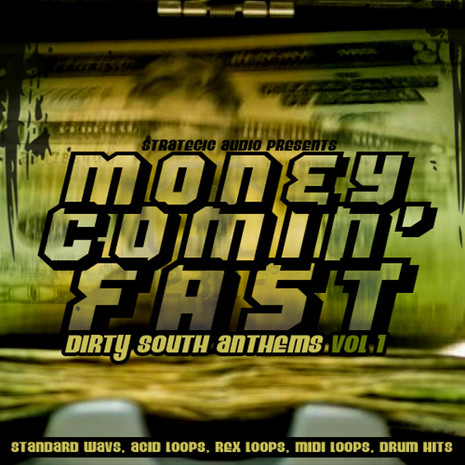 Money Comin' Fast: Dirty South Anthems Vol 1