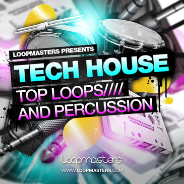 Tech House: Top Loops & Percussion