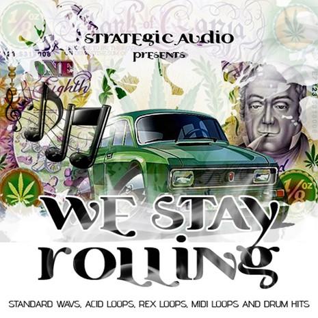 We Stay Rollin'