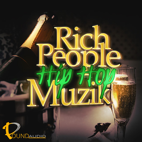 Rich People Hip Hop Muzik
