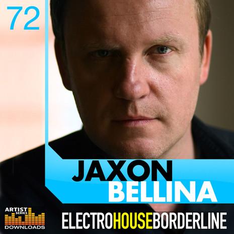 Jaxon Bellina: Electro House Borderline