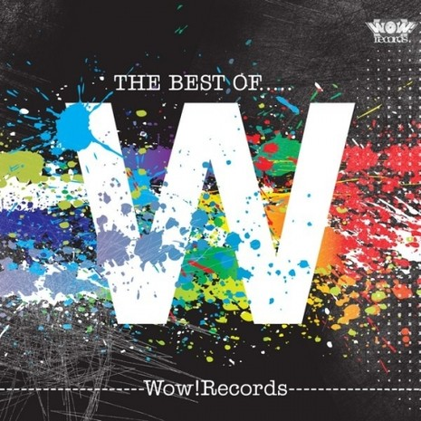 The Best Of: Wow! Records