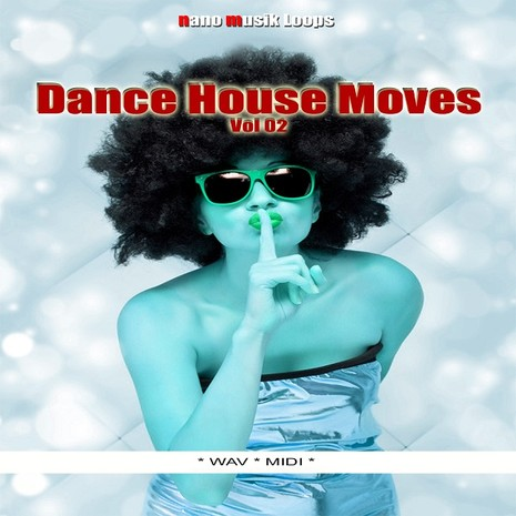 Dance House Moves Vol 2