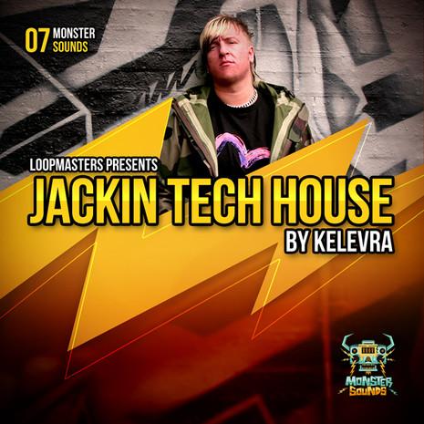 Monster Sounds: Jackin Tech House