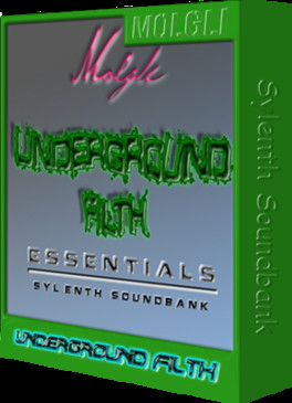 Underground Filth Essentials: Sylenth1 Soundbank