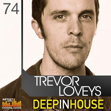 Trevor Loveys: Deep In House