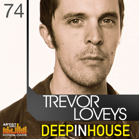 Trevor Loveys: Deep In House