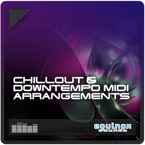 Chillout & Downtempo MIDI Arrangements