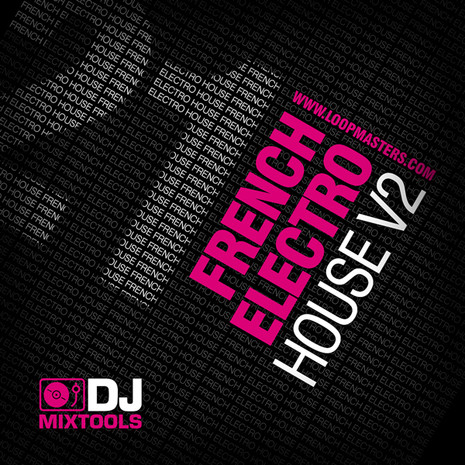 DJ Mixtools 21: French Electro House Vol 2